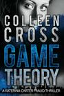 Game Theory: A Katerina Carter Fraud Thriller (Katerina Carter Fraud Legal Thriller #2) Cover Image