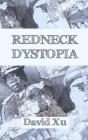 Redneck Dystopia Cover Image