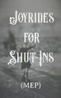 Joyrides for Shut-Ins Cover Image