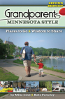 Grandparents Minnesota Style: Places to Go and Wisdom to Share (Grandparents with Style) Cover Image