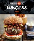The World's 60 Best Burgers... Period. Cover Image