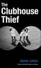 The Clubhouse Thief Cover Image