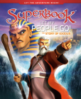 Let My People Go!, Volume 4: The Story of Exodus (Superbook #4) Cover Image