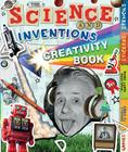 The Science and Inventions Creativity Book: Games, Models to Make, High-Tech Craft Paper, Stickers, and Stencils (Creativity Books) Cover Image