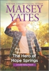 The Hero of Hope Springs (Gold Valley Novel #10) Cover Image
