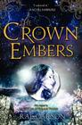 The Crown of Embers (Girl of Fire and Thorns #2) Cover Image