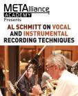 Al Schmitt on Vocal and Instrumental Recording Techniques Cover Image