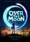 Over the Moon: Illuminating the Journey Cover Image