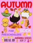 Autumn Book for Preschoolers: Coloring Books: Activity Books: Autumn Books - Paperback Cover Image