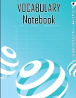 Vocabulary Notebook: Large 100 Page Alphabetical Notebook, 4 Columns with A-Z Tabs Printed, Vocabulary Journal Notebook Cover Image