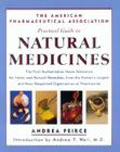 The Apha Practical Guide to Natural Medicines: The First Authoritative Home Reference For Herbs And Natural Remedies, From The Nation's Largest And Cover Image