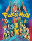 Pokemon Coloring Book: Amazing Jumbo Pokemon Coloring Book For Kids /Pokemon Books For Kids/Ages 3-7, 4-8, 8-10, 8-12/60 Illustrations/Fun Co Cover Image