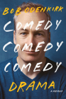 Comedy Comedy Comedy Drama: A Memoir Cover Image