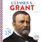 Ulysses S. Grant (United States Presidents) Cover Image