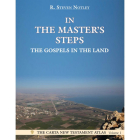 In the Master's Steps: The Gospels in the Land Cover Image