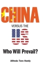 China Versus the Us: Who Will Prevail? Cover Image