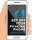 Get Off Your F**king Phone Cover Image