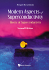 Modern Aspects of Superconductivity: Theory of Superconductivity (Second Edition) Cover Image