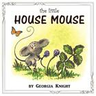 The Little House Mouse Cover Image