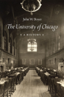 The University of Chicago: A History Cover Image
