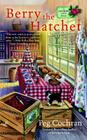 Berry the Hatchet (Cranberry Cove Mysteries #2) Cover Image