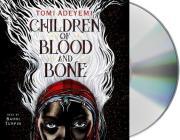 Children of Blood and Bone (Children of Orisha #1) Cover Image