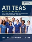 ATI TEAS Test Study Guide 2020-2021: TEAS 6 Exam Prep Manual and Practice Test Questions for the Test of Essential Academic Skills, Sixth Edition Cover Image