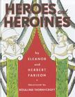 Heroes and Heroines Cover Image