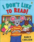 I Don't Like to Read! Cover Image