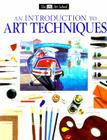 DK Art School: An Introduction to Art Techniques Cover Image