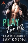 Play For Me: The Balefire Series Book One Cover Image