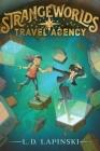 Strangeworlds Travel Agency Cover Image
