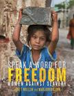 Speak a Word for Freedom: Women against Slavery Cover Image