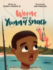 Worms Are A Yummy Snack Cover Image
