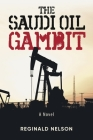 The Saudi Oil Gambit Cover Image