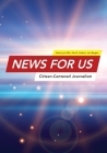 News for US: Citizen-Centered Journalism Cover Image