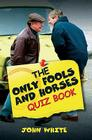 The Only Fools and Horses Quiz Book Cover Image