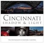 Cincinnati: Shadow & Light Cover Image