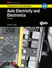 Auto Electricity and Electronics: A6 (G-W Training Series for ASE Certification) Cover Image