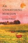 An Unwavering Horizon Cover Image