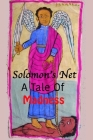 Solomon's Net: A Tale Of Madness Cover Image