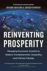Reinventing Prosperity: Managing Economic Growth to Reduce Unemployment, Inequality and Climate Change Cover Image