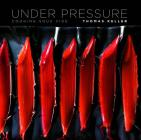 Under Pressure: Cooking Sous Vide (The Thomas Keller Library) Cover Image