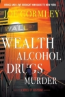 Wealth Alcohol Drugs Murder Cover Image