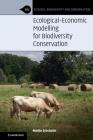 Ecological-Economic Modelling for Biodiversity Conservation (Ecology) Cover Image