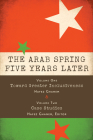 The Arab Spring Five Years Later: Vol. 1 & Vol. 2 Cover Image
