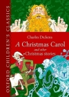 A Christmas Carol and Other Christmas Stories (Oxford Children's Classics) Cover Image
