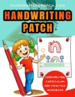 Handwriting Patch: Handwriting Curriculum and Practice Workbook Cover Image
