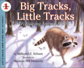 Big Tracks, Little Tracks: Following Animal Prints (Let's-Read-And-Find-Out Science: Stage 1 (Pb)) Cover Image