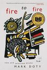 Fire to Fire: New and Selected Poems Cover Image